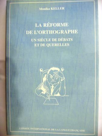 La Reforme De L Orthographe